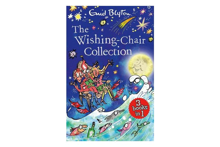 The Wishing-Chair Collection - Three Books of Magical Short Stories in One Bumper Edition!
