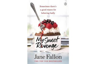My Sweet Revenge - The deliciously fun and totally irresistible story of one woman's quest to get even
