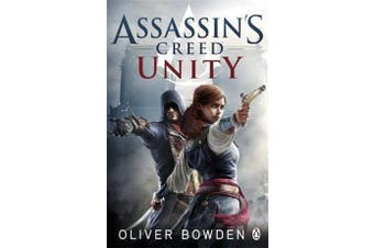 Unity - Assassin's Creed Book 7