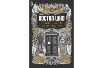 Doctor Who - Time Lord Fairy Tales