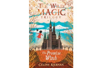 The Promise Witch (The Wild Magic Trilogy, Book Three)