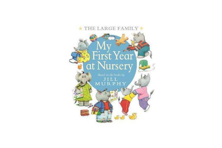 The Large Family - My First Year at Nursery