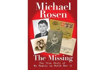 The Missing - The True Story of My Family in World War II