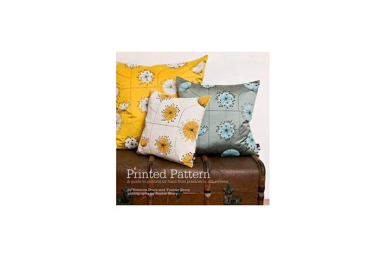 Printed Pattern - Printing by Hand from Potato Prints to Silkscreen