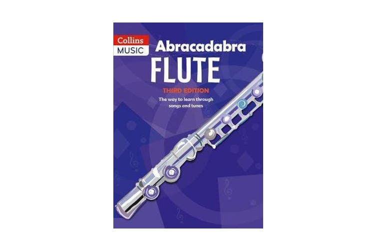 Abracadabra Flute (Pupil's book) - The Way to Learn Through Songs and Tunes