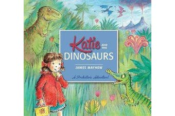 Katie - Katie and the Dinosaurs