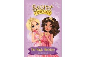 Secret Princesses: The Magic Necklace - Bumper Special Book! - Book 1