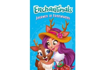 Enchantimals: Journey to Frozenwood - Book 3