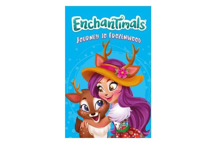 Enchantimals: Journey to Frozenwood - Book 3