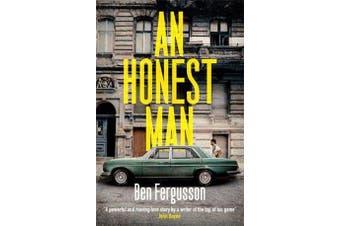 An Honest Man - A Sunday Times Best Book of 2019