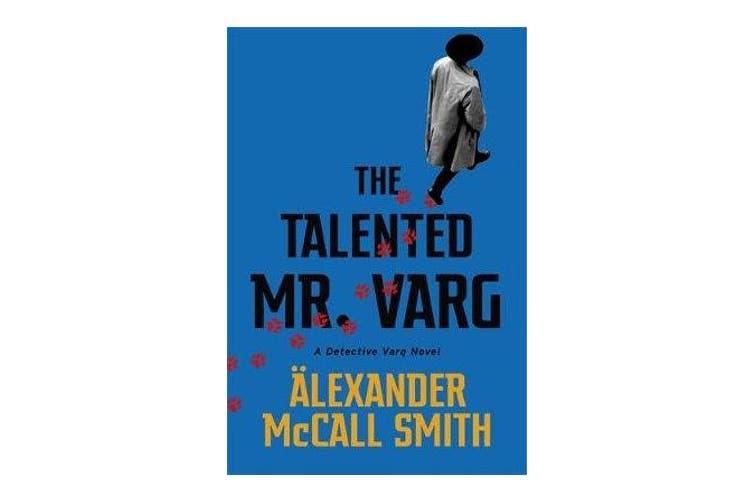The Talented Mr Varg - A Detective Varg novel