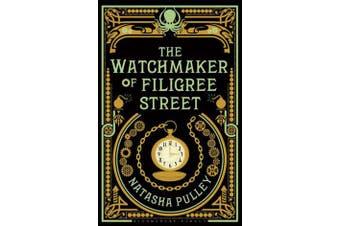 The Watchmaker of Filigree Street - The International Bestseller
