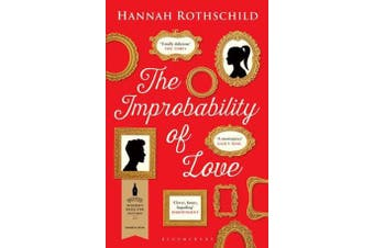 The Improbability of Love - SHORTLISTED FOR THE BAILEYS WOMEN'S PRIZE FOR FICTION 2016