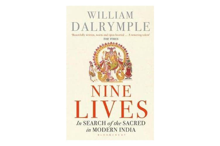 Nine Lives - In Search of the Sacred in Modern India