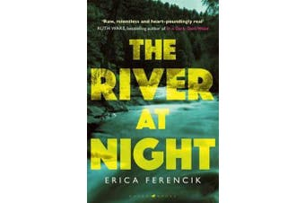 The River at Night - A Taut and Gripping Thriller