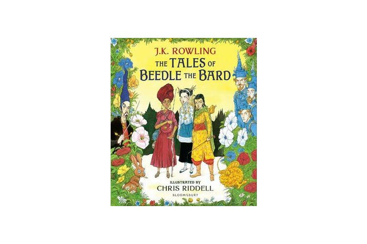 The Tales of Beedle the Bard - Illustrated Edition - A magical companion to the Harry Potter stories