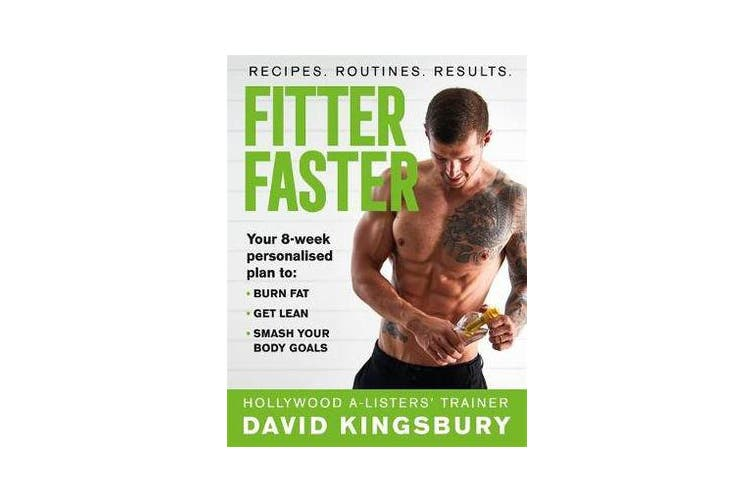 Fitter Faster - Your best ever body in under 8 weeks