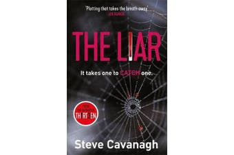 The Liar - It takes one to catch one.