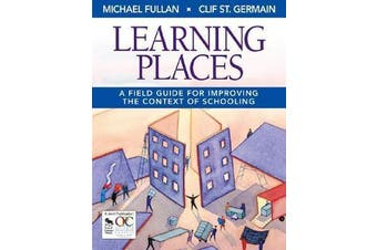 Learning Places - A Field Guide for Improving the Context of Schooling