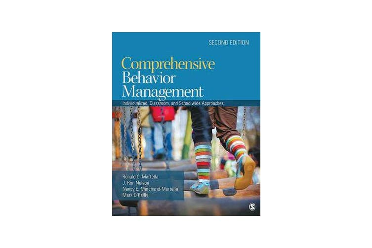 Comprehensive Behavior Management - Individualized, Classroom, and Schoolwide Approaches