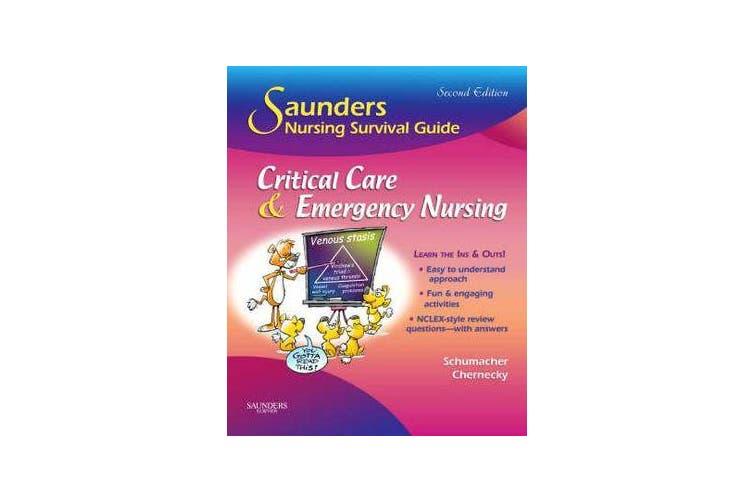 Saunders Nursing Survival Guide - Critical Care & Emergency Nursing