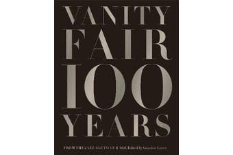 Vanity Fair 100 Years - From the Jazz Age to Our Age