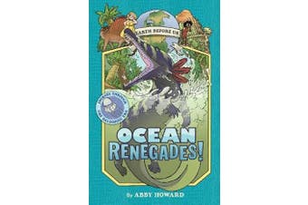 Ocean Renegades! (Earth Before Us #2) - Journey through the Paleozoic Era
