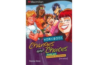 Changes and Choices - Workbook