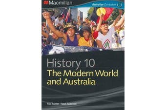 History 10 - The Modern World and Australia