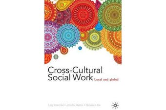 Cross-Cultural Social Work - Local and Global