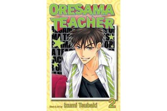 Oresama Teacher , Vol. 2