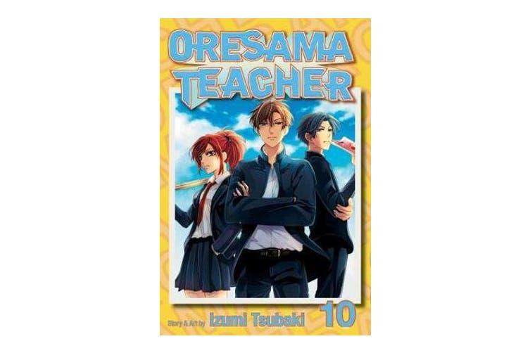 Oresama Teacher, Vol. 10
