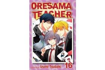 Oresama Teacher, Vol. 16