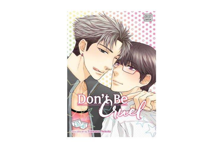 Don't Be Cruel: 2-in-1 Edition, Vol. 2 - Includes vols. 3 & 4