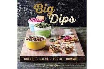 Big Dips - Cheese, Salsa, Pesto, Hummus