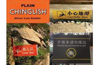 Plain Chinglish - English and Chinese Edition