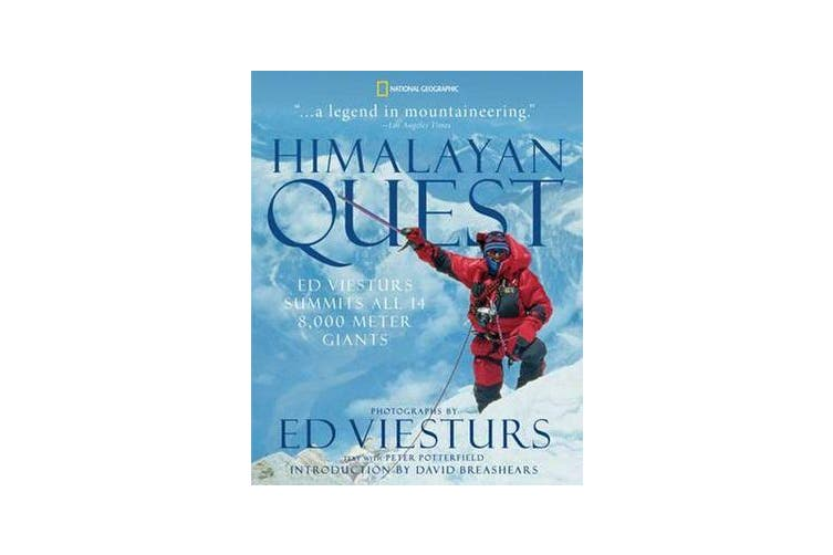 Himalayan Quest - Ed Viesturs Summits All Fourteen 8,000-Meter Giants