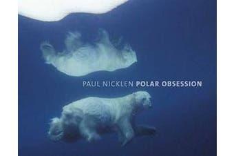 Polar Obsession