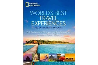 World's Best Travel Experiences - 400 Extraordinary Places