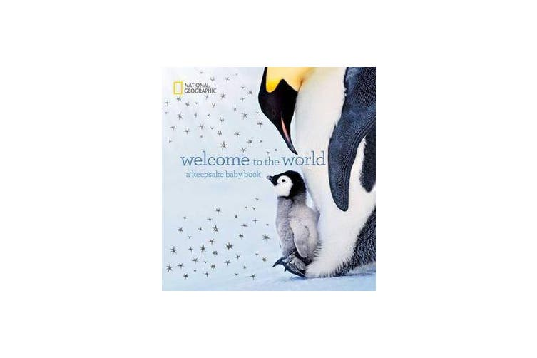 Welcome to the World - A Keepsake Baby Book