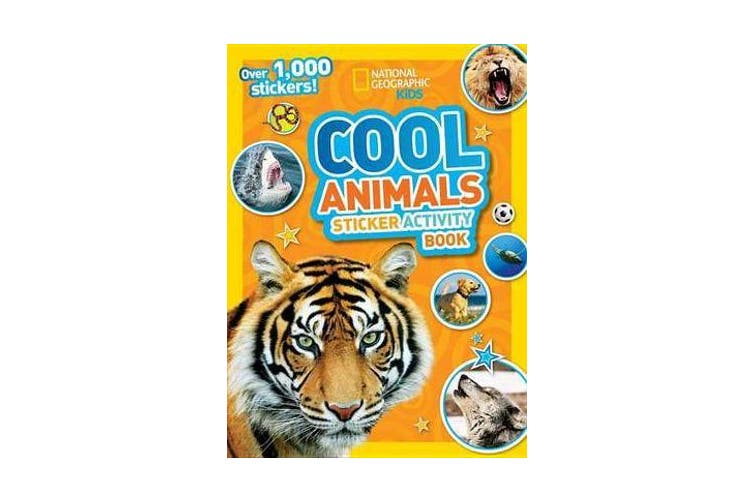 National Geographic Kids Cool Animals Sticker Activity Book - Over 1,000 Stickers!
