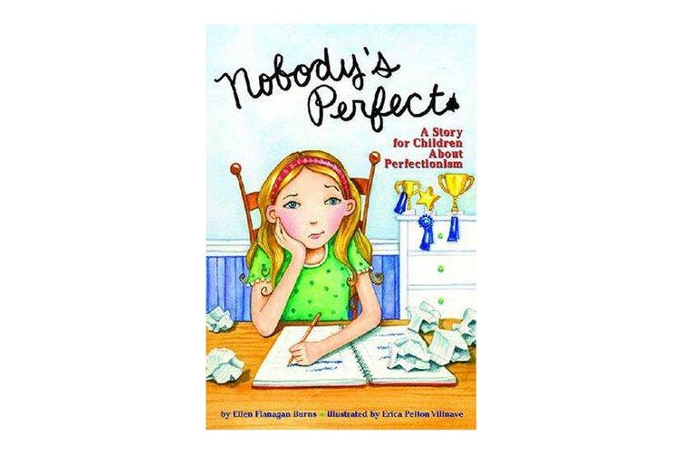 Nobody's Perfect - A Story for Children About Perfectionism