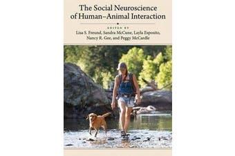 The Social Neuroscience of Human-Animal Interaction