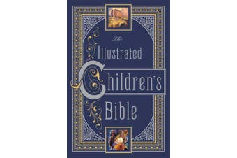 Illustrated Children's Bible (Barnes & Noble Collectible Classics - Omnibus Edition)