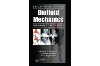 Biofluid Mechanics - The Human Circulation, Second Edition