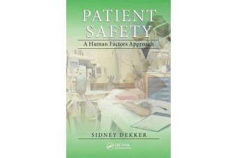 Patient Safety - A Human Factors Approach