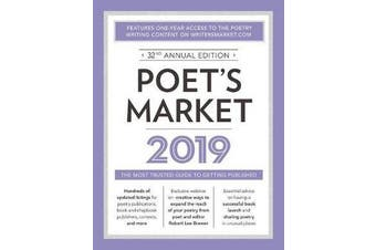 Poet's Market 2019 - The Most Trusted Guide for Publishing Poetry