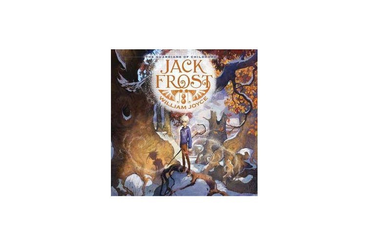 The Guardians of Childhood - Jack Frost