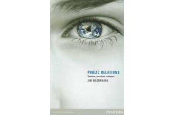 Public Relations - Theories, Practices, Critiques
