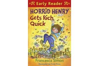 Horrid Henry Early Reader: Horrid Henry Gets Rich Quick - Book 5